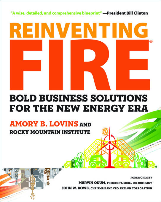 <em>Reinventing Fire</em> at the End of the Oil Age