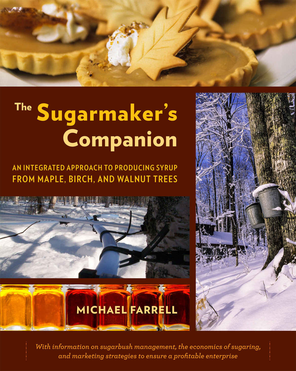More than Maple: A Practical Guide to Producing and Marketing Syrup
