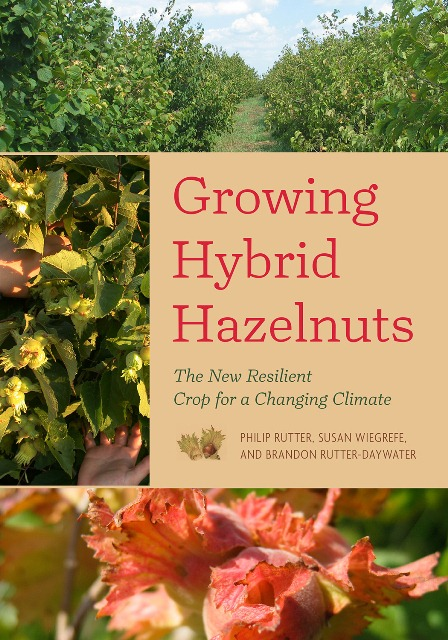 Hybrid Hazelnuts - A New Resilient Crop for a Changing Climate