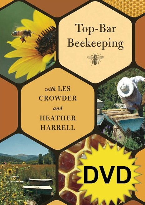 Top-Bar Beekeeping with Les Crowder and Heather Harrell (DVD) - See more at: http://www.chelseagreen.com/bookstore/item/topbar_beekeeping_with_les_crowder_and_heather_harrell_dvd:dvd#sthash.WVCvZc9R.dpuf