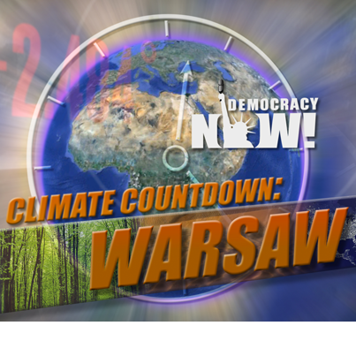 Special Coverage: UN Climate Change Summit via Democracy Now!