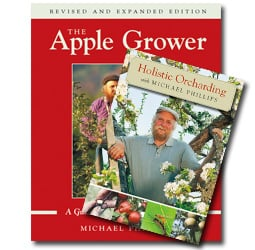 The Apple Grower and Holistic Orcharding with Michael Phillips Bundle