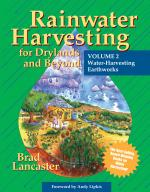 Image for Rainwater Harvesting for Drylands and Beyond Volume 2: Water-Harvesting Earthworks