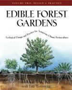 Edible Forest Gardens, Volume 2