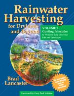 Rainwater Harvesting for Drylands and Beyond Vol. 1