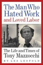 The Man Who Hated Work and Loved Labor Cover