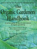 Click Here to get The Organic Gardeners Handbook organic vegetable gardening book by Frank Tozer and Support The Garden Oracle with Your Purchase!