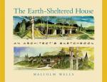 The Earth-Sheltered House Cover