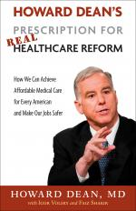 Howard Dean's Prescription for Real Healthcare Reform