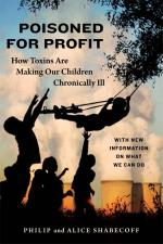 Image for Poisoned for Profit: How Toxins Are Making Our Children Chronically Ill w/ New Information on What We Can Do