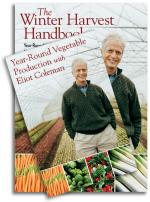 The Winter Harvest Handbook and Year Round Vegetable Production Set
