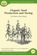 Organic Seed Production and Saving Cover