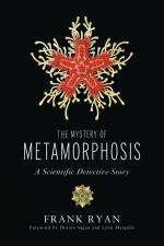 The Mystery of Metamorphosis