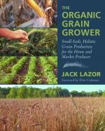 The Organic Grain Grower Cover