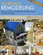 No-Regrets Remodeling, Second Edition