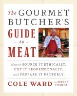 The Gourmet Butcher's Guide to Meat (with CD)