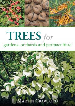 Trees for Gardens, Orchards, and Peramculture