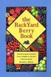 The Backyard Berry Book