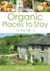 Organic Places to Stay in the UK