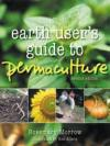 Earth User's Guide to Permaculture, Second Edition