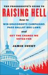 The Progressive's Guide to Raising Hell