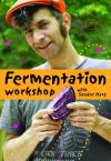 Fermentation Workshop with Sandor Ellix Katz