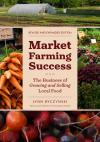 Market Farming Success, Revised and Expanded Edition