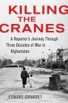 Killing the Cranes