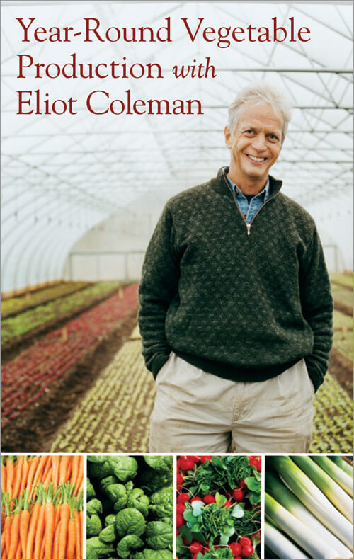 The Year-Round Vegetable Production with Eliot Coleman (DVD) cover