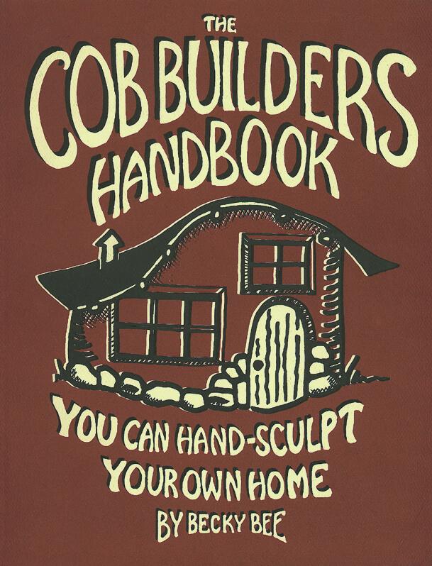 The Cob Builders Handbook