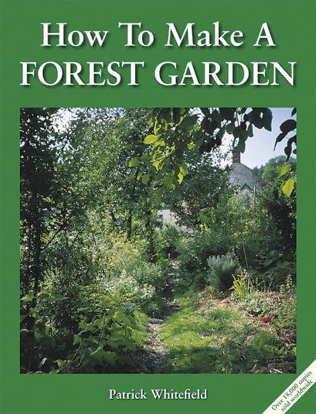The How to Make a Forest Garden