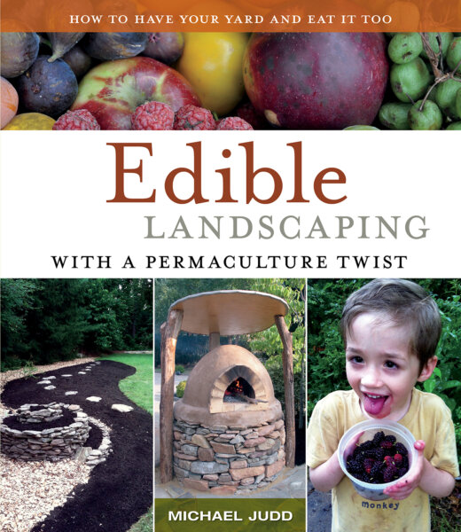 The Edible Landscaping with a Permaculture Twist cover
