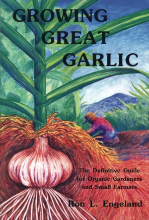 The Growing Great Garlic cover