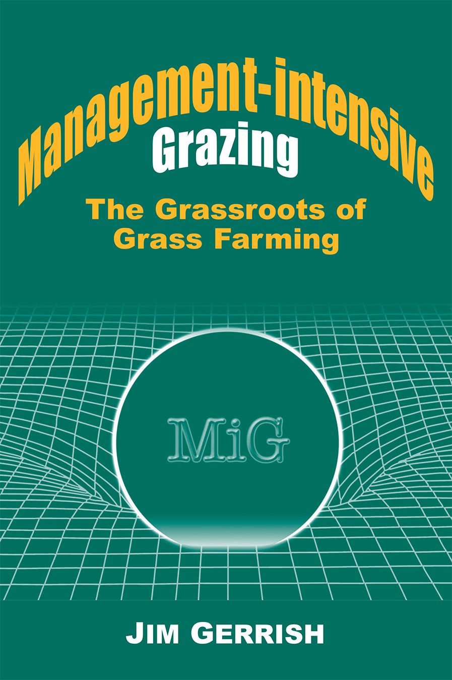 The Management-intensive Grazing cover