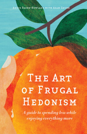 The Art of Frugal Hedonism cover