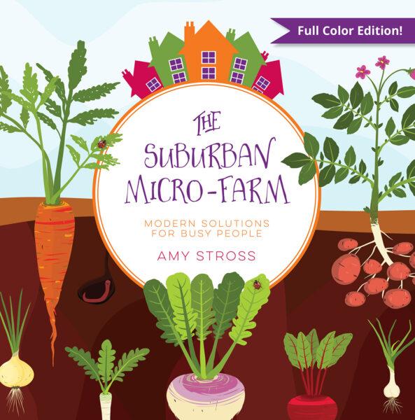 The Suburban Micro-Farm cover