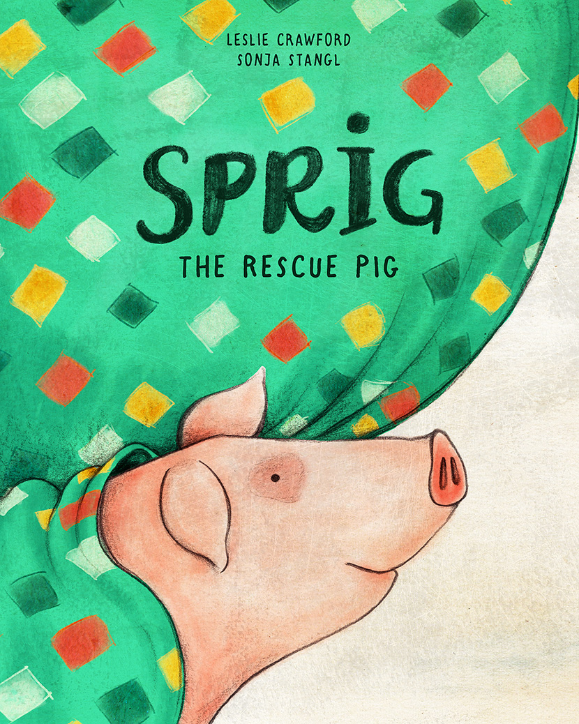The Sprig the Rescue Pig cover