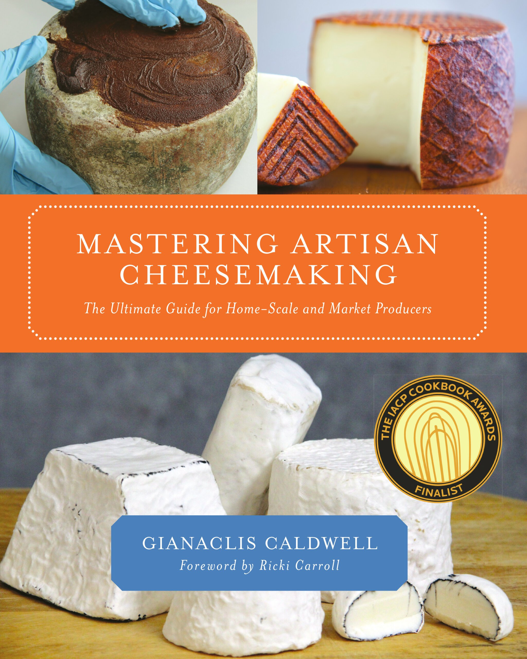 The Mastering Artisan Cheesemaking cover