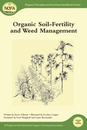 The Organic Soil-Fertility and Weed Management cover