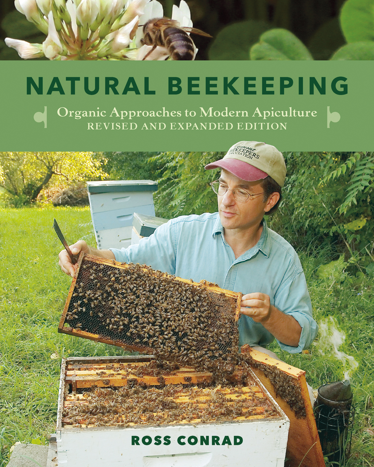 Natural Beekeeping By Ross Conrad Chelsea Green Publishing