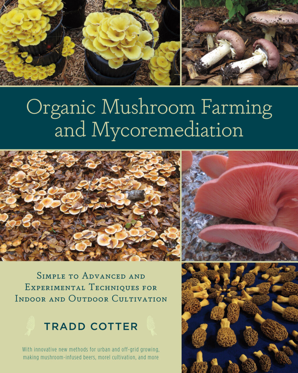 The Organic Mushroom Farming and Mycoremediation cover