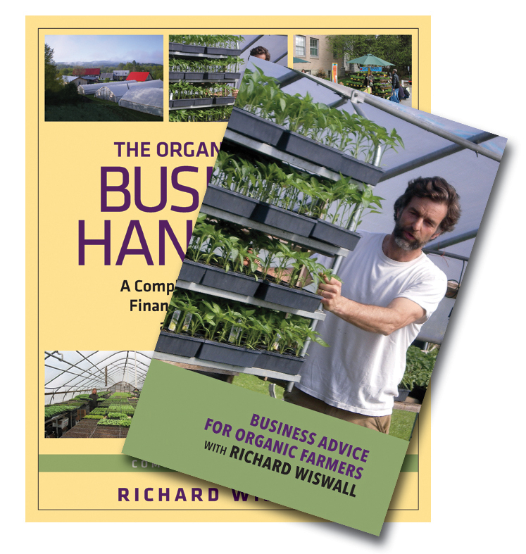 The Organic Farmer's Business Handbook & Business Advice for Organic Farmers with Richard Wiswall (Book & DVD Bundle) cover