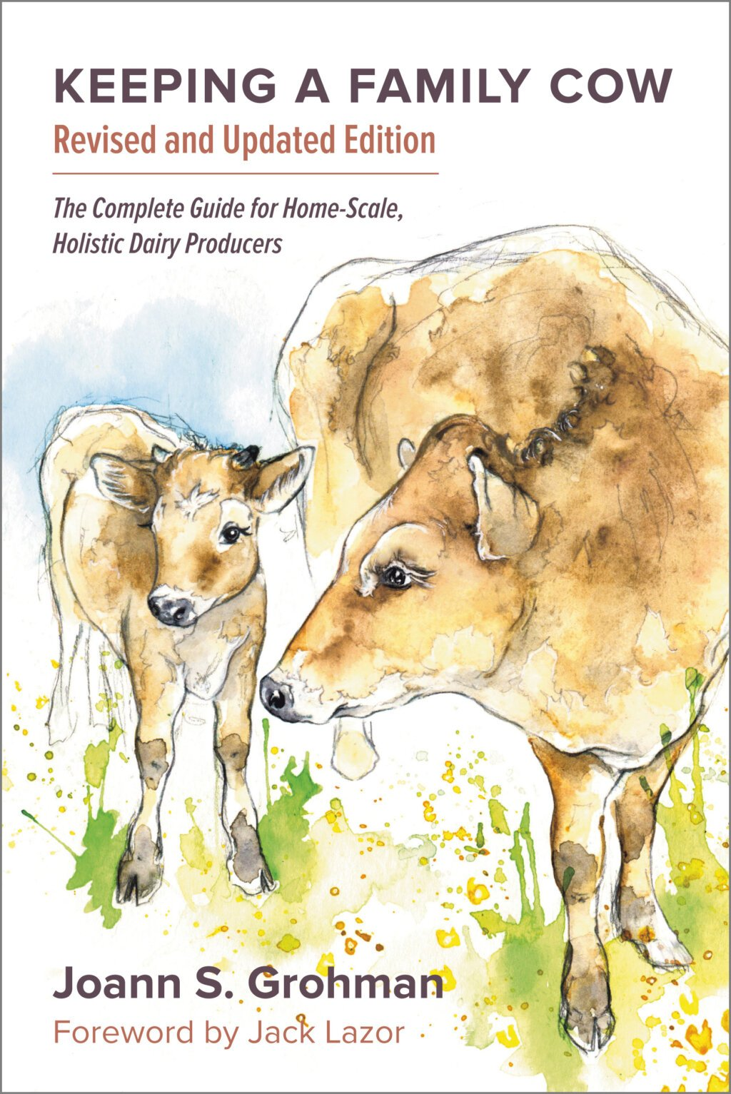Keeping a Family Cow by Joann S  Grohman at Chelsea Green Publishing