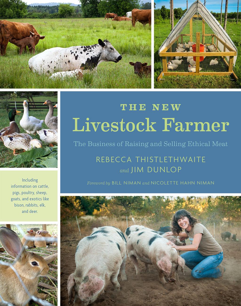 The New Livestock Farmer by Rebecca Thistlethwaite at Chelsea Green  Publishing