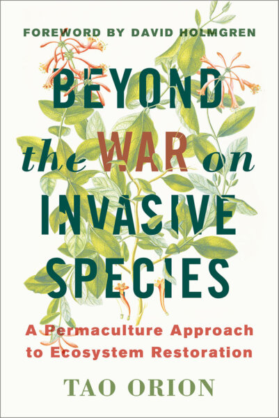 The Beyond the War on Invasive Species cover