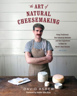 The Art of Natural Cheesemaking cover