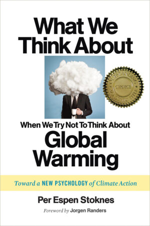 The What We Think About When We Try Not To Think About Global Warming cover