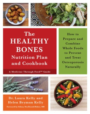 The Healthy Bones Nutrition Plan and Cookbook cover