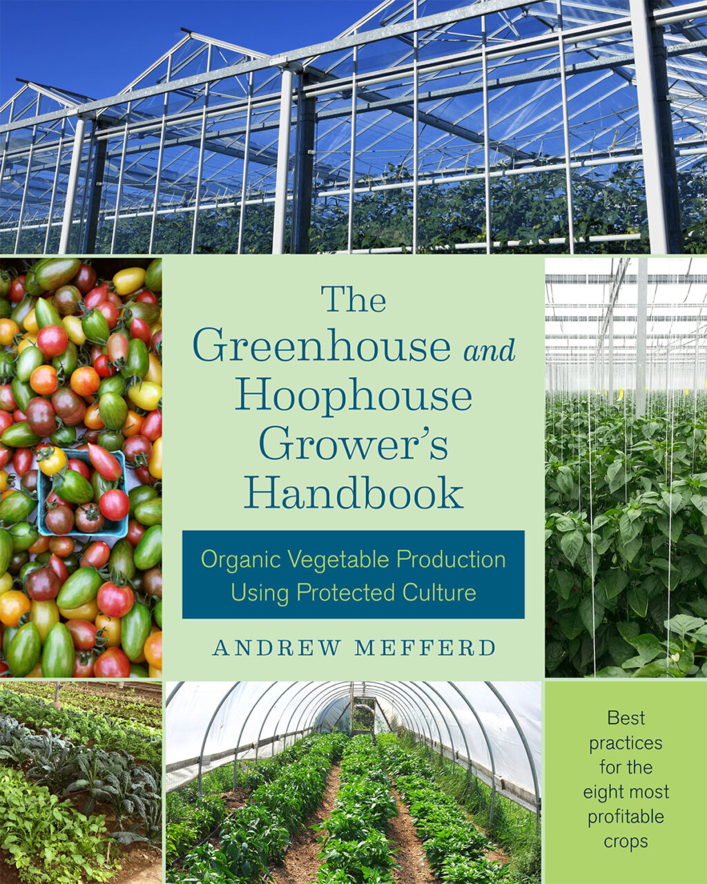 The Greenhouse and Hoophouse Grower's Handbook cover