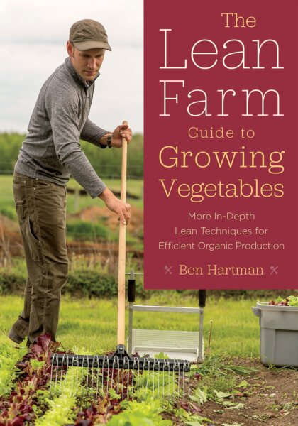 The Lean Farm Guide to Growing Vegetables cover